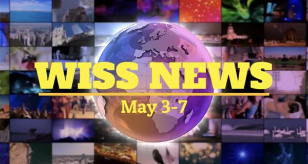 WISS News May 3-7