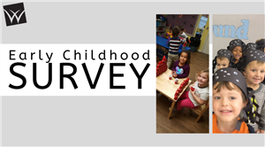 Early Childhood Survey