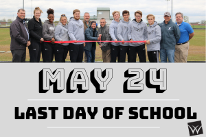 May 24 Last Day of School