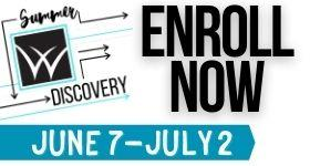 Enroll Now Summer Discovery